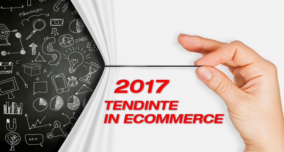 tendinte-ecommerce-2017